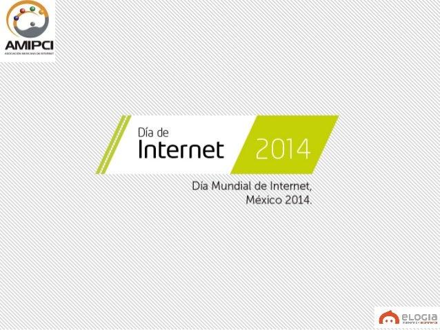 Estudio sobre los hábitos de los usuarios de internet en México 2014