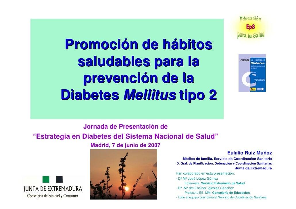 Promoción de hábitos saludables para la prevención de la Diabetes Mellitus y sus complicaciones