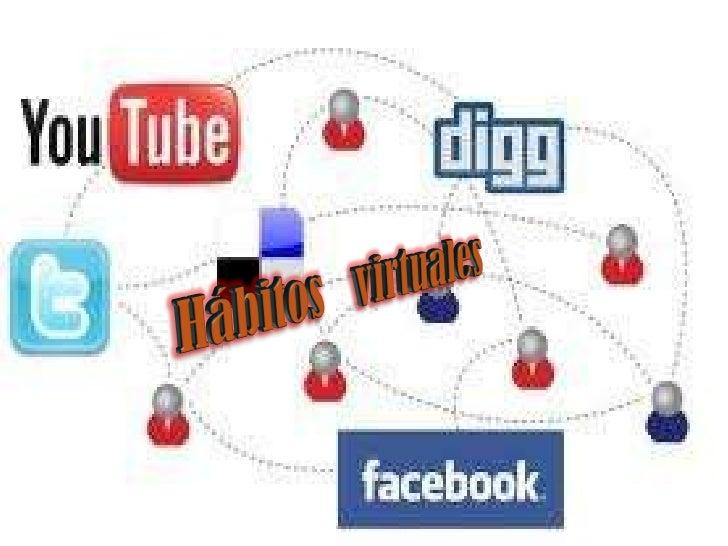 Habitos virtuales