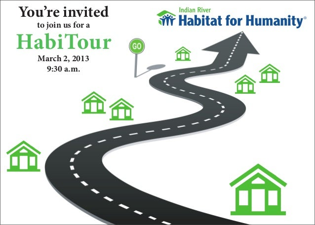 You're invited  to join us for aHabiTour   March 2, 2013    9:30 a.m.