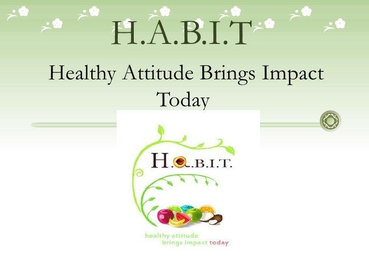 Habit presentation