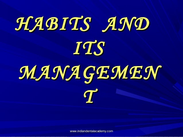 Habits and its management,thumb sucking  /certified fixed orthodontic courses by Indian dental academy