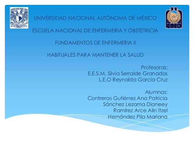 Baño De Regadera Fundamentos De Enfermeria: DE MÉXICO ESCUELA NACIONAL DE ENFERMERIA Y OBSTETRICIA FUNDAMENTOS DE