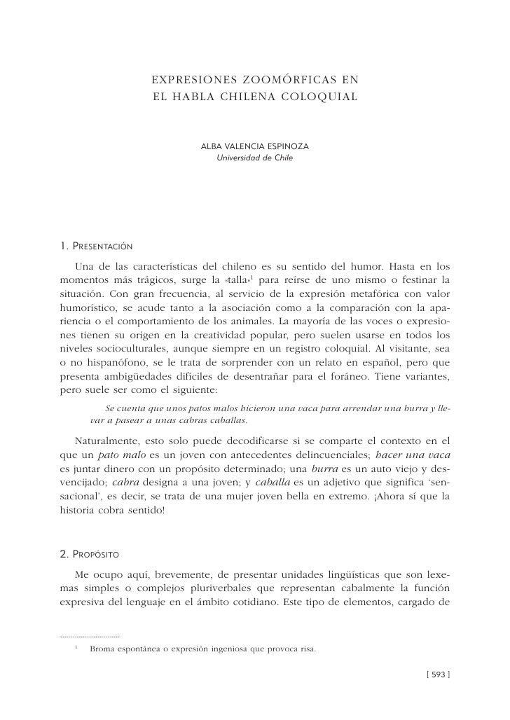 EXPRESIONES ZOOMÓRFICAS EN                      EL HABLA CHILENA COLOQUIAL                                  ALBA VALENCIA ...