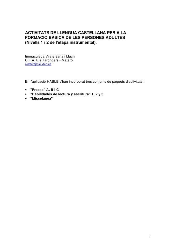 ACTIVITATS DE LLENGUA CASTELLANA PER A LA FORMACIÓ BÀSICA DE LES PERSONES ADULTES (Nivells 1 i 2 de l'etapa instrumental)....