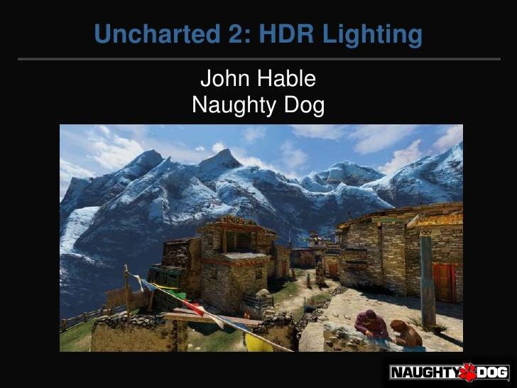 Hable John Uncharted2 Hdr Lighting