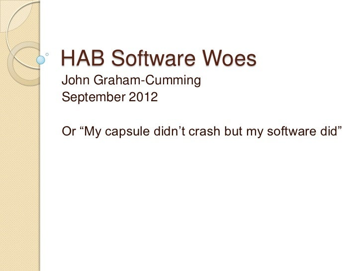 HAB Software Woes