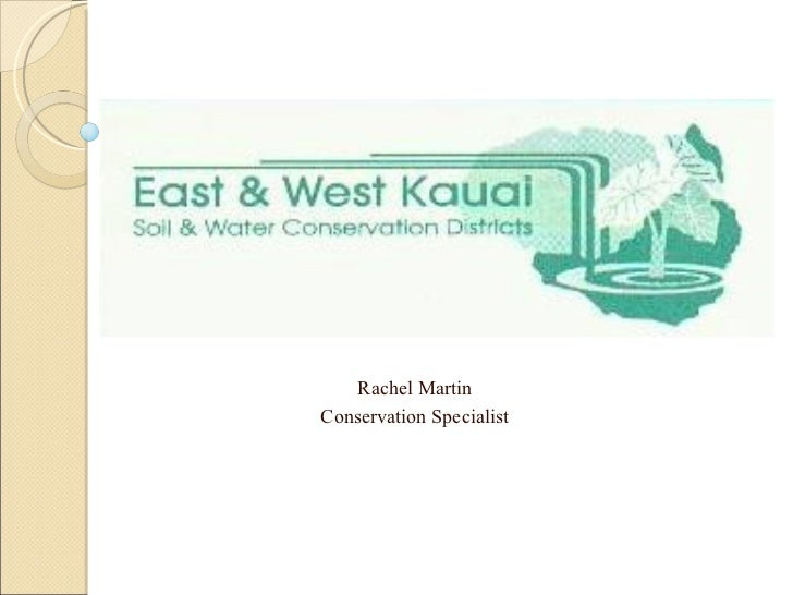 Kauai CS- Rachel Martin