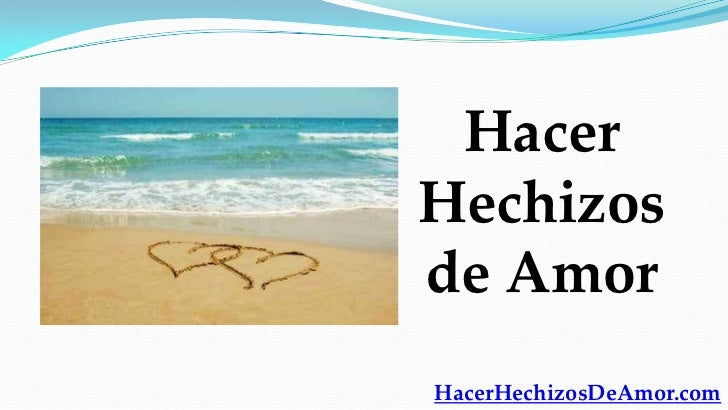 HacerHechizosde AmorHacerHechizosDeAmor.com