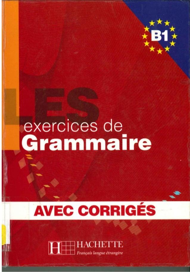 Hachette 500 exercices de grammaire b1