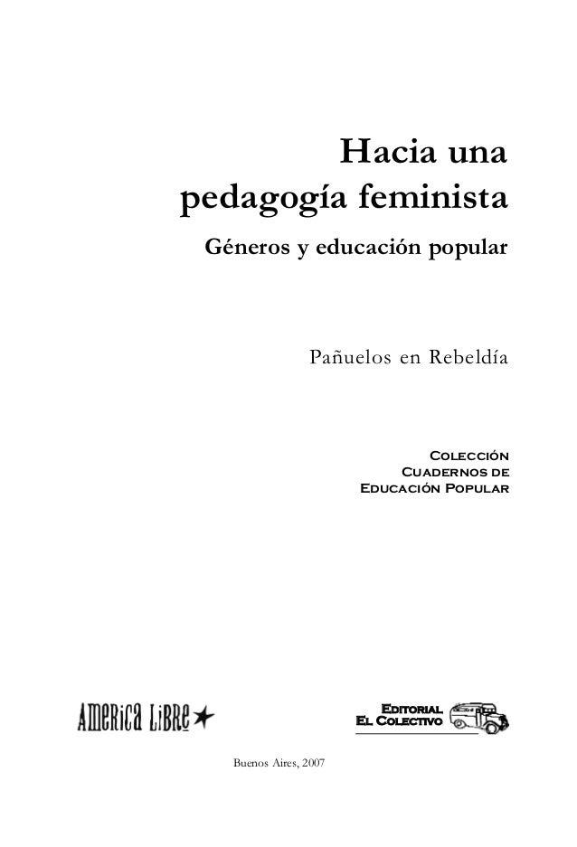 Hacia una pedagogía feminista Géneros y educación popular  Pañuelos en Rebeldía  Colección Cuadernos de Educación Popular ...