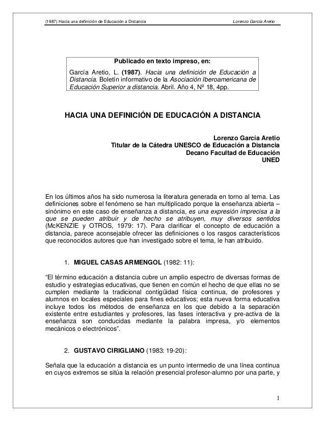 (1987) Hacia una definición de Educación a Distancia Lorenzo García Aretio HACIA UNA DEFINICIÓN DE EDUCACIÓN A DISTANCIA L...