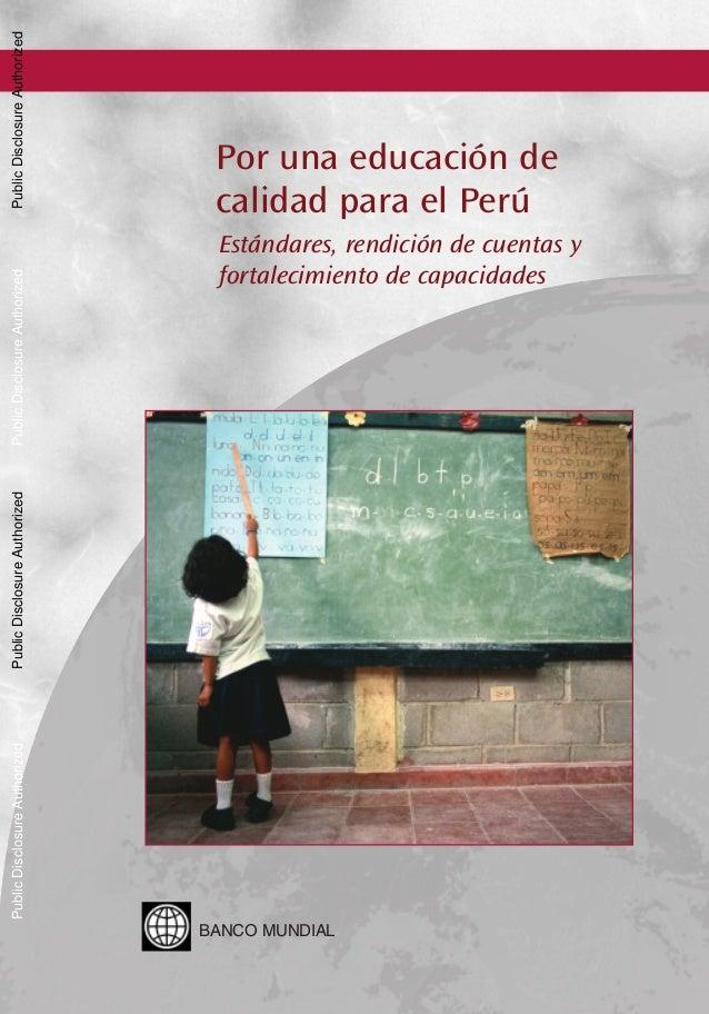 BANCO MUNDIAL Álvarez Calderón 185, San Isidro Lima - Perú  Banco Mundial, Educación de calidad en el Perú OT 8516 Lomo ok...