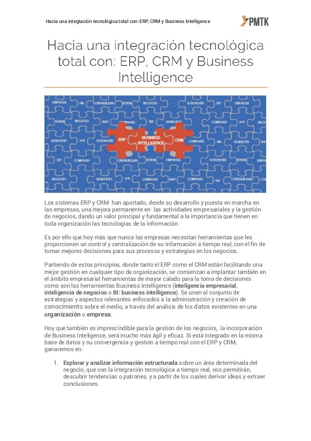 Hacia una integtación tecnológica total con: ERP, CRM y Business Intelligence  Los sistemas ERP y CRM han aportado, desde ...