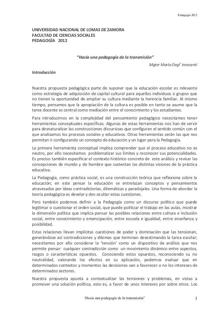 """Pedagogía 2012UNIVERSIDAD NACIONAL DE LOMAS DE ZAMORAFACULTAD DE CIENCIAS SOCIALESPEDAGOGÍA 2012                        """"H..."""