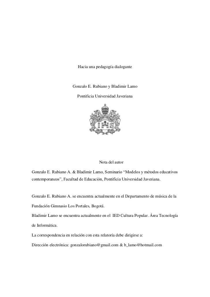 Hacia una pedagogía dialogante prof. rubiano, lamo