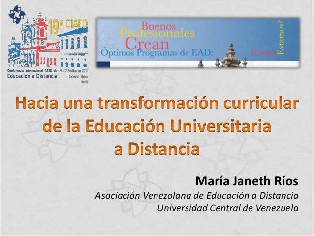 Hacia una transformación curricular de la educación universitaria a distancia