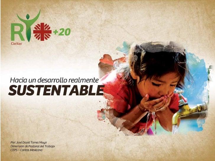 Hacia un desarrollo realmente sustentable
