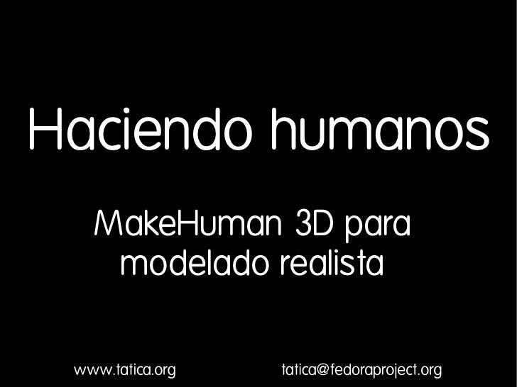 Haciendo Humanos En 3d