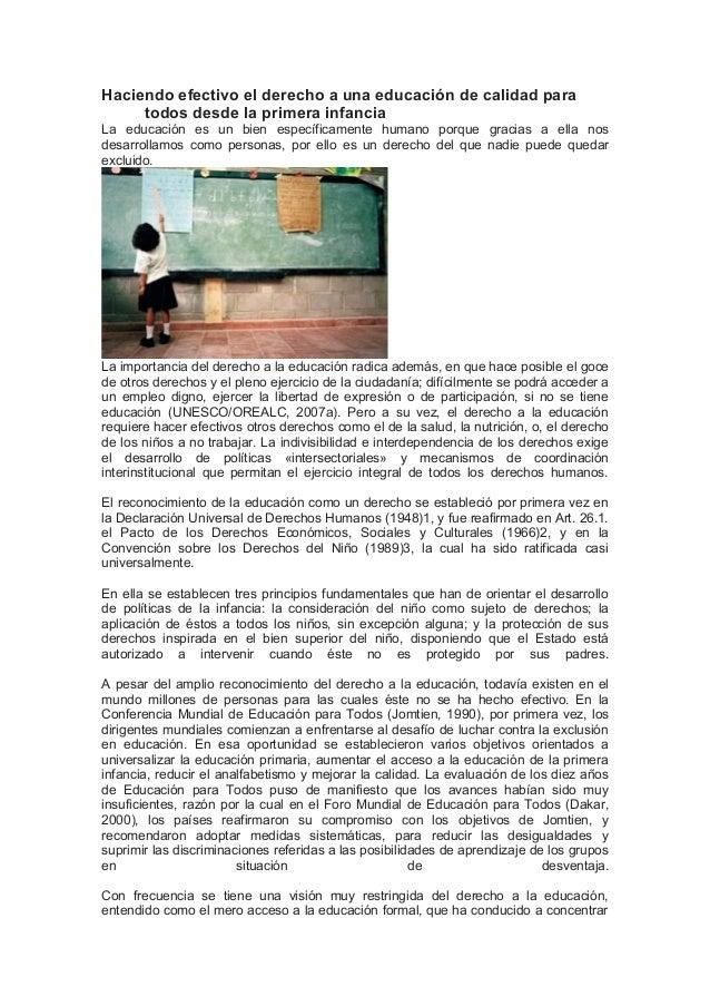 Haciendo efectivo el derecho a una educación de calidad para todos desde la primera infancia La educación es un bien espec...