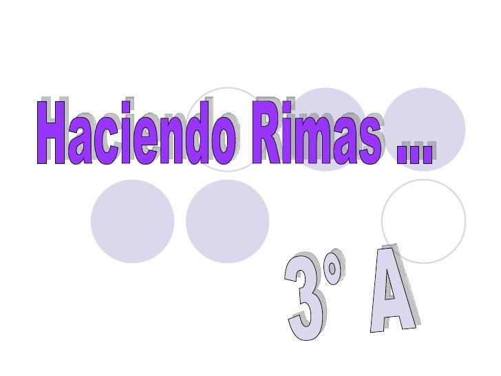Haciendo Rimas ... 3° A