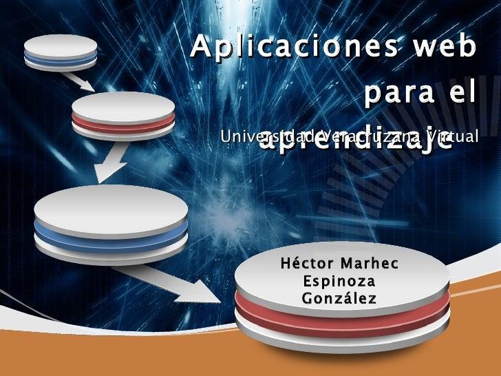 Aplicaciones web para el aprendizaje  Universidad Veracruzana Virtual