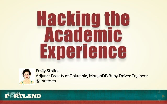 Hacking the Academic Experience