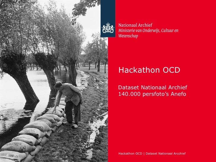 Hackathon OCDDataset Nationaal Archief140.000 persfoto's AnefoHackathon OCD | Dataset Nationaal Arcchief
