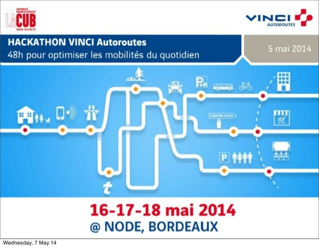 Hackathon vinci autoroutes 2014 soiree 5 mai presentations