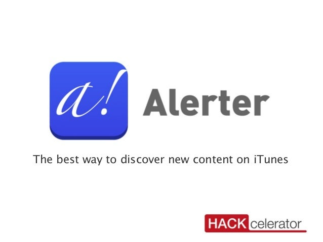 Alerter  - The best way to discover new content on iTunes