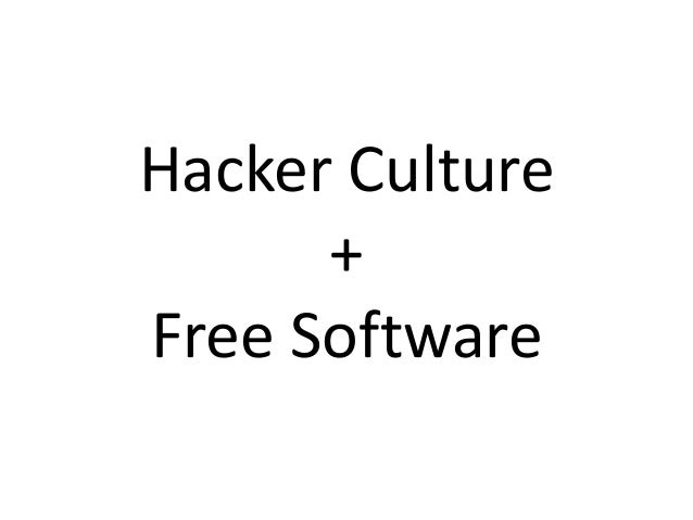 Hacker Culture and Free Software