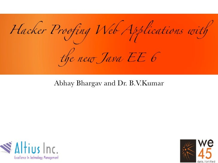 Hacker Proofing Web Apps with the New Java EE 6
