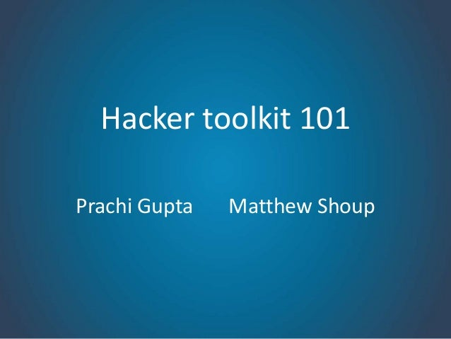 Hacker toolkit