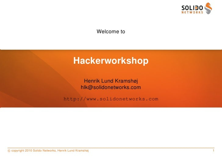 Welcome to                                                Hackerworkshop                                                  ...