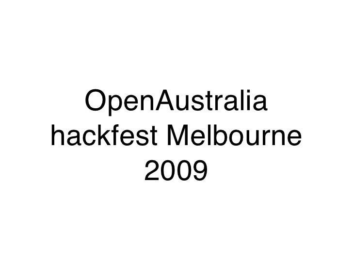 OpenAustralia hackfest Melbourne        2009