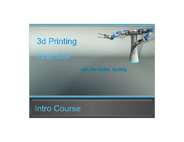 3D printing course from Hackidcon 2014