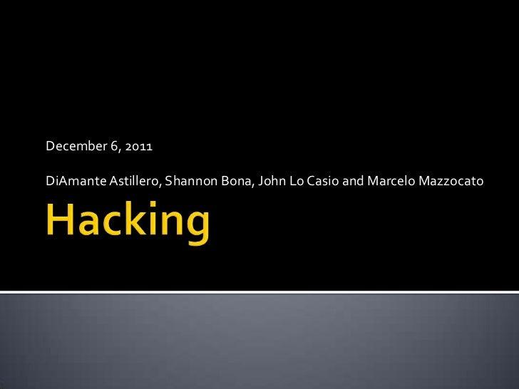 December 6, 2011DiAmante Astillero, Shannon Bona, John Lo Casio and Marcelo Mazzocato