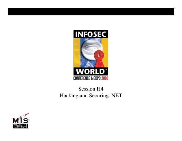 Hacking and Securing .NET Apps (Infosecworld)
