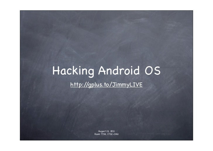 Hacking Android OS