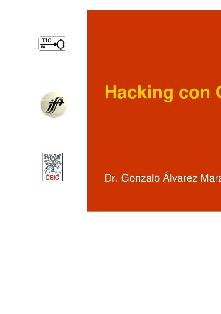 Hacking con GoogleDr. Gonzalo Álvarez Marañón