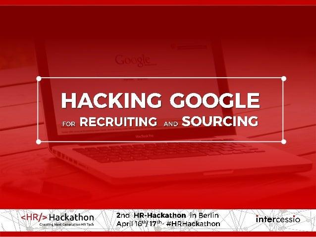 ©intercessio.de2016-Seite2-HackingGoogle-'#HR-Hackathon