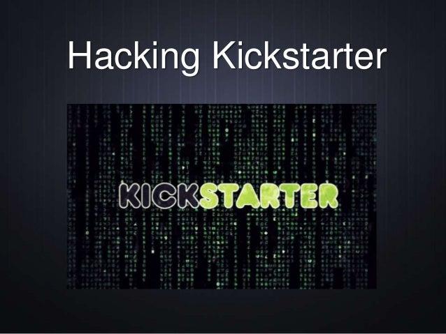 Hacking Kickstarter