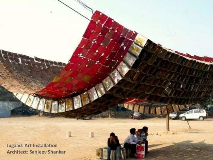 Jugaad: Art InstallationArchitect: Sanjeev Shankar