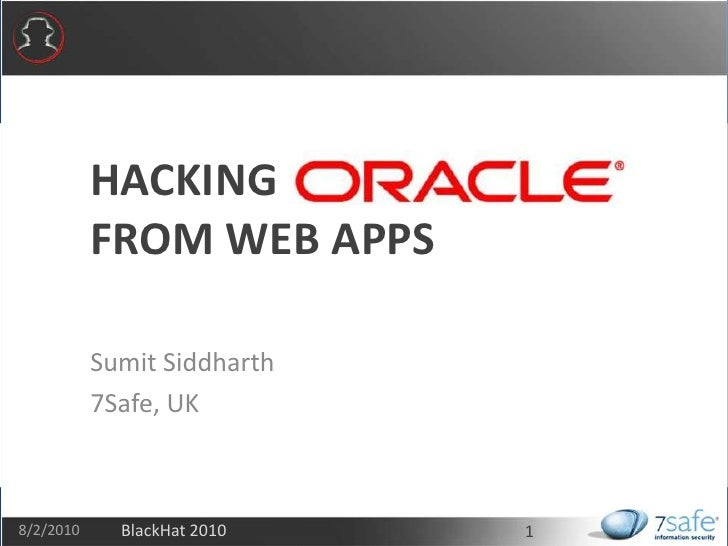 Hacking                From Web Apps<br />SumitSiddharth<br />7Safe, UK<br />