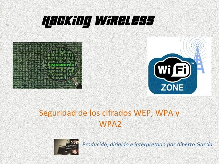 Hacking wireless by Alberto García
