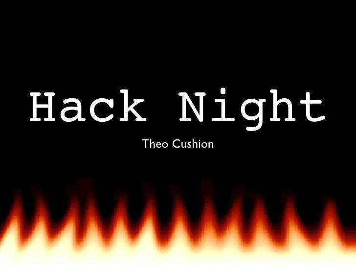 Hack Night   Theo Cushion