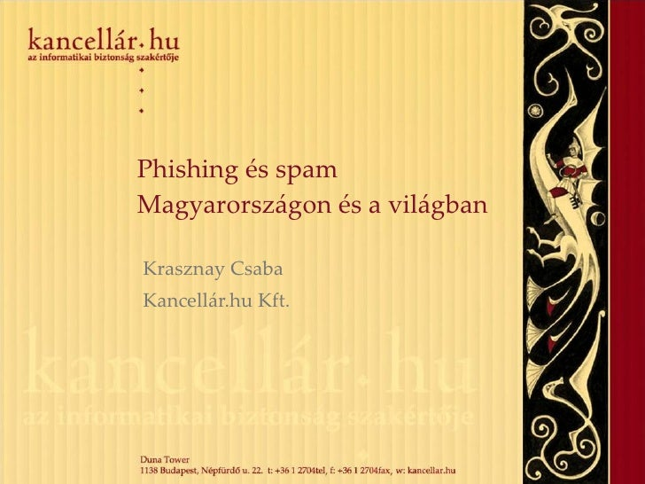 Phishing and spam in Hungary and worldwide (in Hungarian)