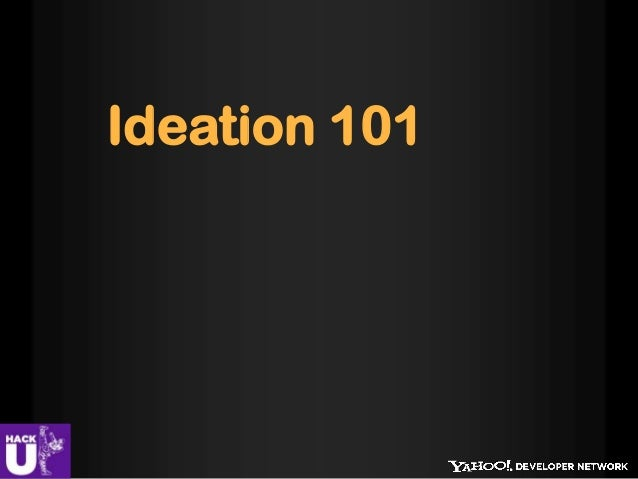 Ideation 101