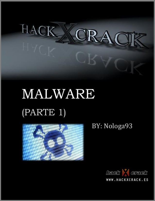 Hack x crack_malware_parte1