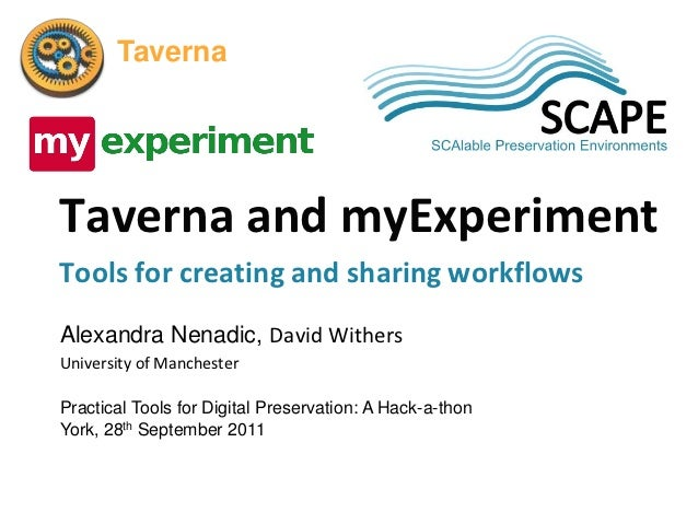 Taverna and myExperiment. SCAPE presentation at a Hack-a-thon